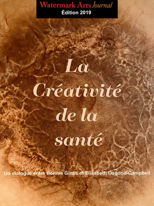 Watermark Arts Journal 2019. The Creativity of Health. French Translation.