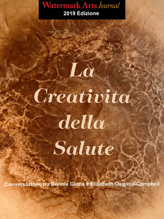 Watermark Arts Journal 2019. The Creativity of Health. Italian Text Translation